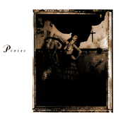 Surfer Rosa / Come on Pilgrim