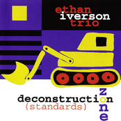 Ethan Iverson: Deconstruction Zone (Standards)