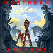 Northern Anthems