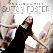 Sutton Foster: An Evening with Sutton Foster - Live at the Café Carlyle