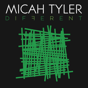 Micah Tyler: Different