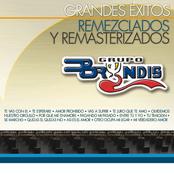 Grupo Bryndis: Grandes Éxitos Remezclados Y Masterizados
