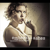 Bonnie Whitmore: Embers to Ashes