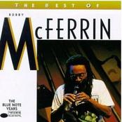 Bobby Mcferrin: The Best Of Bobby McFerrin - The Blue Note Years