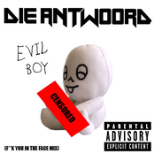 Evil Boy (F**k You In The Face Mix)