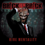 Brick By Brick: Hive Mentality