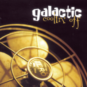 Galactic: Coolin' Off