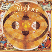 Fishbone: Give A Monkey A Brain And He'll Swear He's The Center Of The Universe