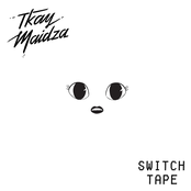 Switch Tape - EP