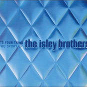 Isley Brothers: It's Your Thing: The Story Of The Isley Brothers