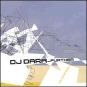 DJ Dara: Further