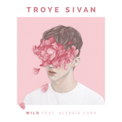 WILD (feat. Alessia Cara) - Single