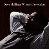 Dave Hollister: Witness Protection