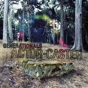 Generationals: ActorCaster