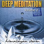 Deep Meditation Vol. 2 - Himalayan Storm