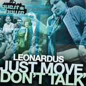 Just Move, Don't Talk