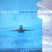 Bang on a Can All Stars: Music For Airports