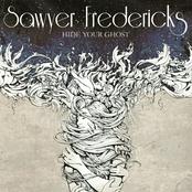 Sawyer Fredericks: Hide Your Ghost