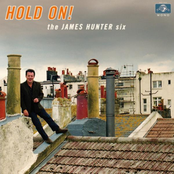 The James Hunter Six: Hold On!