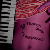 Huron John: Friendzone