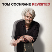 Tom Cochrane Revisited