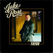 Jake Rose: Favor