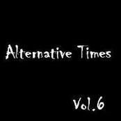 Alternative Times Vol. 6