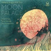 Helena Kay's KIM Trio: Moon Palace