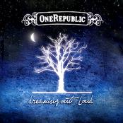 Dreaming Out Loud (Bonus Track Version)
