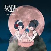 Band-Maid: JUST BRING IT