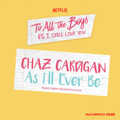"As I'll Ever Be (From The Netflix Film ""To All The Boys: P.S. I Still Love You"")"