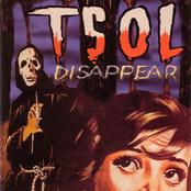 T.S.O.L: Disappear