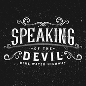 Blue Water Highway Band: Speaking of the Devil