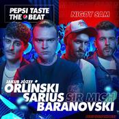 Nigdy Sam (Pepsi Taste The Beat)