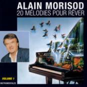 Alain Morisod: 20 Melodies pour rever, Volume 1