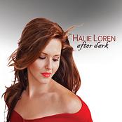 Halie Loren: After Dark