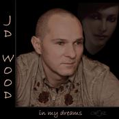 JD Wood - In my dreams