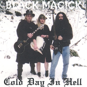 Black Magick: Cold Day In Hell