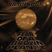 Brownout: Fear Of A Brown Planet