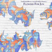Flowers For Jun