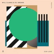Will Clarke: Our Love