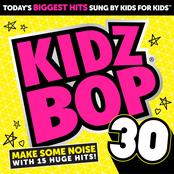 Kidz Bop Kids: Kidz Bop 30