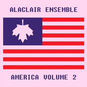 Alaclair Ensemble: America, Vol. 2