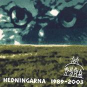 Hedningarna 1989 - 2003
