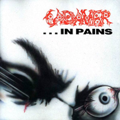 Cadaver: ...In Pains