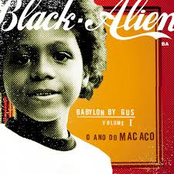 Black Alien - Babylon By Gus Volume I O Ano Do Macaco