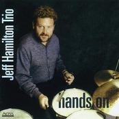 Jeff Hamilton: Hands on