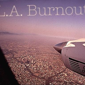 L.A. Burnout: A Compilation