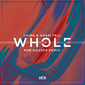 Chime: Whole (Rob Gasser Remix)