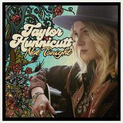 Taylor Hunnicutt: Not Tonight